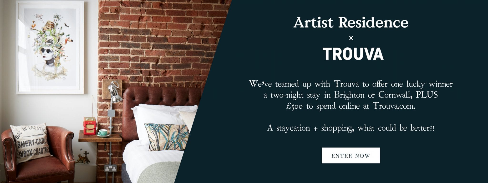 Artist Residence x TROUVA Competition Banner - Win a 2 night stay at any Artist Residence & £500 to spend at Trouva
