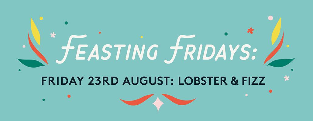 Feasting Fridays: Lobster & Fizz